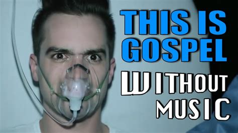 THIS IS GOSPEL - Panic! At The Disco (#WITHOUTMUSIC parody