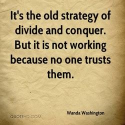Quotes about Divide And Conquer (34 quotes)