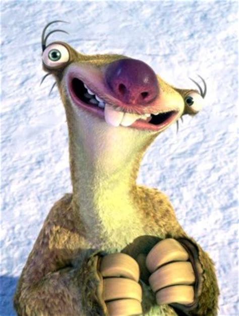 Sid The Sloth Quotes