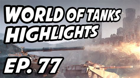 World of Tanks Daily Highlights | Ep