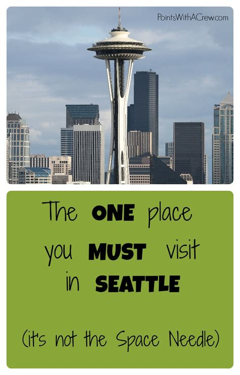 The 1 place you MUST visit in Seattle - Points with a Crew